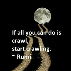 Discover the Top 25 Most Inspiring Rumi Quotes: mystical Rumi quotes on Love, Transformation and Wisdom. Now Quotes, Life Quotes Love, Rumi Quotes, Great Quotes, Quotes To Live By, Positive Quotes, Motivational Quotes, Inspirational Quotes, Sad Sayings