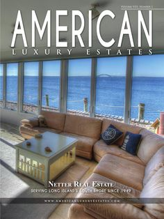 American Luxury Estates Vol III No 1.  Netter Real Estate properties are featured on the cover, inside and back cover and pages 40-41.  Enjoy!