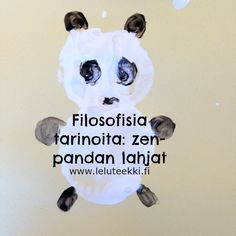 Filosofiaa lapsille - Pandan zen-tarinoita, aiheena anteliaisuus ja aineettomat lahjat (ja perunapainanta-askartelu) #leluteekki #filosofiaalapsille #p4c #askartelu #panda Panda, Zen, School, Poster, Pandas, Posters, Panda Bear, Billboard