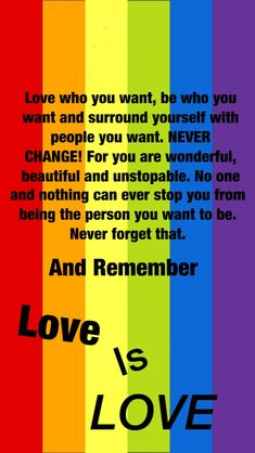 Love is Love Lesbian Love Quotes, Lesbian Quotes, Lgbt Love, Lesbian Pride, Lgbt Pride Quotes, Short Friendship Quotes, Barack Obama, Lgbt Memes, Celebration Quotes