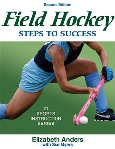 Field Hockey: Steps to Success – 2nd Edition « LibraryUserGroup.com – The Library of Library User Group