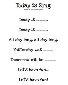 "Kindergarten Morning Board Song, ""Today is…"" would be cute to do with students every morning before starting class to help them learn days of the week - Kindergarten Lesson Plans Kindergarten Songs, Preschool Music, Preschool Lessons, Preschool Learning, Kindergarten Classroom, Preschool Activities, Preschool Pictures, Early Finishers Kindergarten, Kindergarten Circle Time"