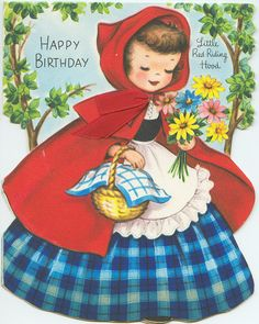 Little Red Riding Hood Vintage Birthday Card. If this card is vintage then so am… Vintage Birthday Cards, Vintage Greeting Cards, Vintage Postcards, Happy Birthday 1, Birthday Greetings, Birthday Wishes, Birthday Quotes, Vintage Pictures, Vintage Images