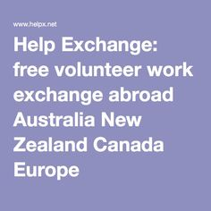 Help Exchange: free volunteer work exchange abroad - One of One Woman Shop's top digital nomad resources for finding paid and volunteer gigs.