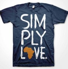 Your FAVORITE tee to celebrate orphan care in Africa! This tee says it all … simply love the fatherless.
