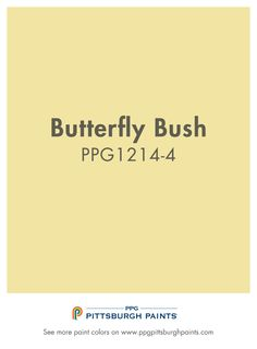Browse Paint Colors Like Golden Fleece - PPG Pittsburgh Paints Yellow Paint Colors, Yellow Painting, Paint Colors For Home, House Colors, Ppg Paint, Butterfly Bush, Professional Painters, Kitchen Paint, Color Inspiration