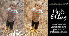 Photo Editing: From Good to Great in Photoshop