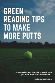 Imagine how many more putts you could make if you had a simple process for reading a green. These tips for beginners and experienced players are the same steps that tour players and caddies use for green reading. Short Game Golf, Golf Terms, Golf Gadgets, Golf Push Cart, Golf Score, Golf Putting Tips, Chipping Tips, Reading Tips, Golf Instruction