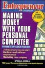Entrepreneur Magazine: Making Money with Your Personal Computer.