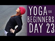 30 Minute Yoga For Beginners 30 Day Challenge Day 23 with Lesley Fightmaster - YouTube