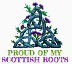 Of my Scottish roots, trinity knot Scottish Thistle, Scottish Clans, Scottish Highlands, Highlands Scotland, Scotland Castles, Glasgow Scotland, Scottish Tattoos, Scottish Quotes, Jock