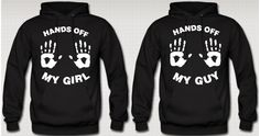 Hands Off My Girl Hands Off  My Guy Hoodies Love by TeesGame, $84.95