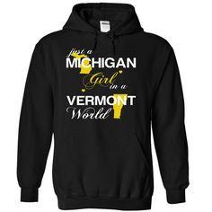 (MIJustVang002) Just A Michigan Girl ⓪ In A Vermont WorldIn a/an name worldt shirts, tee shirts