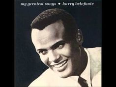 "Song Selected for Poem Page1244.) Harry Belafonte ""Day-O Banana Boat""…chapter. 16C Zoology Harry Belafonte - Banana Boat Song (Day-O) (+playlist)"