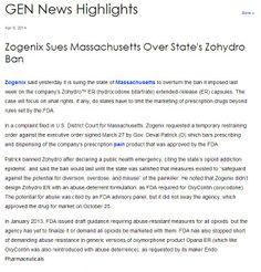 Zogenix Sues Massachusetts Over State's Zohydro Ban. April 8, 2014.  Pinned by the You Are Linked to Resources for Families of People with Substance Use  Disorder cell phone / tablet app on April 10, 2014;      Android - https://play.google.com/store/apps/details?id=m.thousandcodes.urlinkedlite;                    iPhone - https://itunes.apple.com/us/app/you-are-linked-to-resources/id743245884?mt=8co