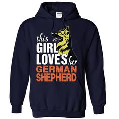 This Girl Loves Her German Shepherd T-Shirts, Hoodies. GET IT ==► https://www.sunfrog.com/Funny/This-Girl-Loves-Her-German-Shepherd-NavyBlue-73228695-Hoodie.html?id=41382
