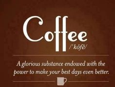 We couldn't have defined our beloved coffee any better! #Coffee #MrCoffee