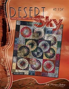 """Desert Sky - Available from Quiltworx.com in a new fabric kit! - A Judy Niemeyer Quilting Company. Shop for more patterns and quilting supplies on store.quiltworx.com. This pattern makes one 48"""" x 54"""" quilt, the pattern cost is $18.00."""