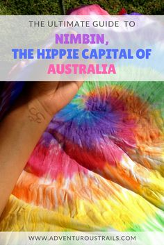 Your Guide To Nimbin | Cool Places In Australia | Hippie Capital Of Australia | Visiting Nimbin | Hippies Of Australia | Trip To Nimbin | Happy Coach To Nimbin | Visiting Byron Bay | What To Do In Byron Bay | Byron Bay Things To Do | Top Things To Do | Northern Rivers NSW | Travel In Australia | Working Holiday Visa | Australia East Coast | Hippie Vibe Places | Best Places To Visit In Australia | Must Visit Australia