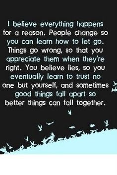 How very true.... I've lost a lot of relationships/friendships and it taught me. It also allowed me to find what and WHO is supposed to be in my life. Exactly who is... gotta weed thru the bad...