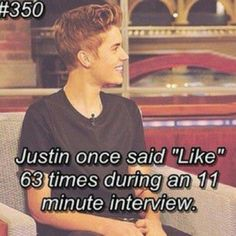 """day my fav word Justin says i think is """"like""""! he is so amazing and its so cute how many times he say like i love it! Justin Bieber Posters, Justin Bieber Quotes, Justin Bieber Facts, I Love Justin Bieber, I Love Him, Love You, My Love, Gabi, Love Of My Life"""