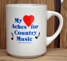 My Heart Aches For Country Music Mug. $8.99, via Etsy.