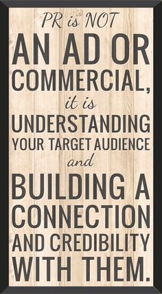 PR is about building a connection with your target audience  #SA #desireandbe