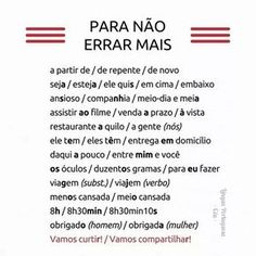 If you are planning to work in Portugal or any of the other countries where Portuguese is spoken then it can only be to your advantage to learn as much of the language as possible. Learn To Speak Portuguese, Learn Brazilian Portuguese, Portuguese Lessons, Common Quotes, Portuguese Language, Study Notes, Study Tips, Good Books, Knowledge
