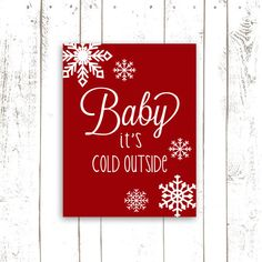 Snowflake Printable Art - Baby it's Cold Outside - Snowflake Art with Quote in Red - Christmas Decoration