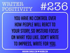 writer positivity | For All Your Writerly Needs!