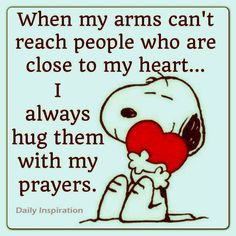Hug them with prayers...