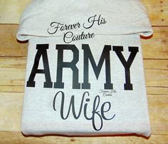 REPIN if you love a SOLDIER. $28.00. ARMY Hoodie Army Wife Army Girlfriend Army Mom ARMY sister by ForeverHisCouture