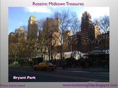 Roteiro: Midtown Treasures