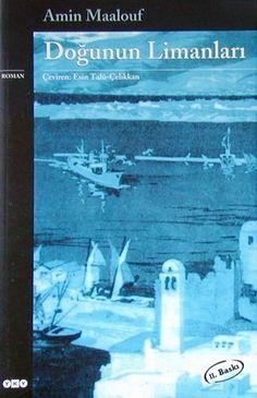 Doğunun Limanları Kitabı - Amin MAALOUF