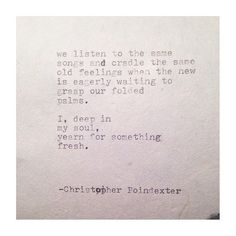 The Blooming of Madness poem #127 written by Christopher Poindexter