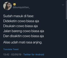Message Quotes, Tweet Quotes, New Quotes, Mood Quotes, Daily Quotes, Inspirational Quotes, Quotes Lucu, Cinta Quotes, Quotes Galau