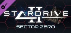 StarDrive 2 Sector Zero Game Free Download for PC - Setup in single direct link, Game created for Microsoft Windows-themed Indie, Strategy very interesting to play.