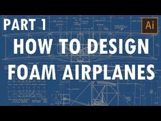 How to Design Foam Airplanes - Part 1 | Flite Test