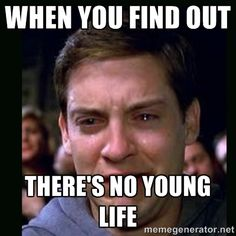 When you find out There's no young life - crying peter parker ...