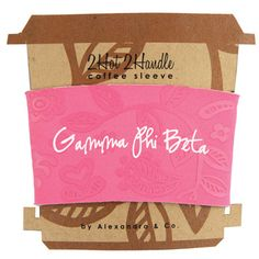 Gamma Phi Beta Sorority Coffee Cup Sleeve