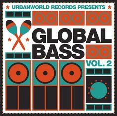 Various - Global Bass Vol. 2. (Vinyl) at Discogs