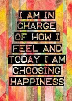 Positive Affirmations: I am in charge of how I feel and today I am choosing happiness. Positive Thoughts, Positive Vibes, Positive Quotes, Motivational Quotes, Inspirational Quotes, Happy Thoughts, Positive Attitude, Attitude Quotes, Positive Self Talk