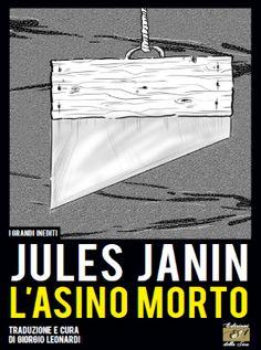 """""""L'asino morto"""" di Jules Janin, traduzione e cura di Giorgio Leonardi"""