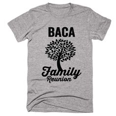BACA Family Name Reunion Gathering Surname T-Shirt