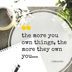 Top Clutter Quotes - Brilliant inspiration & motivation for decluttering Quotable Quotes, Motivational Quotes, Inspirational Quotes, Wisdom Quotes, Quotes Quotes, God's Wisdom, Epic Quotes, Post Quotes, Happiness Quotes