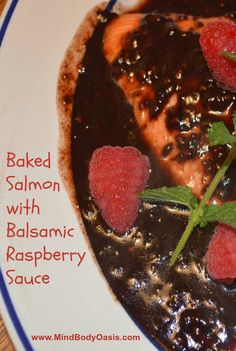 Baked Salmon with Raspberry Balsamic Sauce  #paleo #salmon #glutenfree