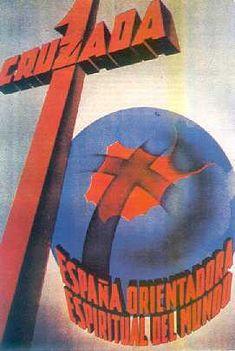 Cartel franquista dando a la Guerra Civil rango de Cruzada Mundial