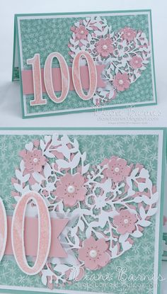 handmade 100th birthday card using Stampin Up products: Number of Years stamps, Large Numbers dies, Bloomin Hearts dies & Blooms & Bliss paper. By Di Barnes #colourmehappy 2016-17 annual catalogue