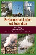 Cory, Dennis C. /  Environmental justice and federalism. /  Edward Elgar, 2012
