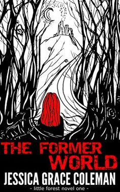 The Former World - the first novel in the Little Forest paranormal mystery series - available now! http://www.amazon.co.uk/Former-Little-Forest-Paranormal-Mystery-ebook/dp/B0096DIRFC/ref=sr_1_1_bnp_1_kin?ie=UTF8&qid=1399114140&sr=8-1&keywords=jessica+grace+coleman+little+forest